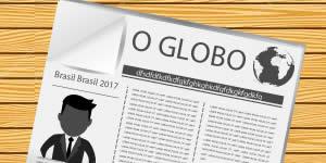 O que o jornal O Globo publicou sobre você?