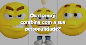 Qual emoji combina com a sua personalidade?