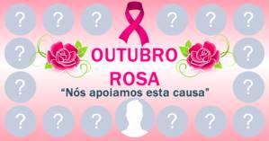 Campanha Outubro rosa, você é mais dezesseis amigas que apoiam esta causa!