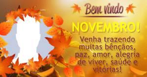 Montagem bem vindo Novembro com sua foto do perfil. Crie a sua!