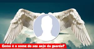 Como é o nome do seu anjo da guarda?