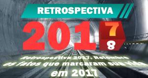 Retrospectiva 2017. Recuerde los hechos que marcaron su vida en 2107!