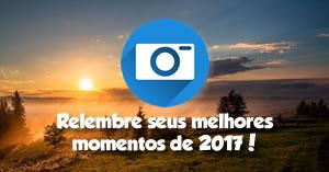 Retrospectiva 2017! Relembre os seus melhores momentos do ano! Clique Aqui!