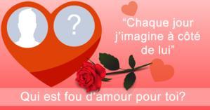 Qui est fou d'amour pour toi?