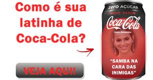 Como é sua latinha de Coca-Cola? Veja aqui!