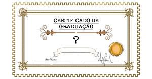 O que diz o seu certificado de graduação?