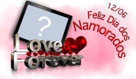 Linda moldura para o Dia dos Namorados - Love Forever!