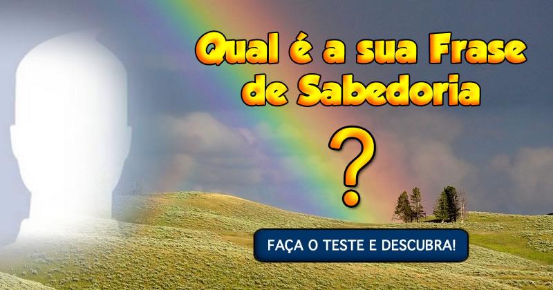 Qual é a sua Frase de SABEDORIA pra Hoje? Acesse e Veja!