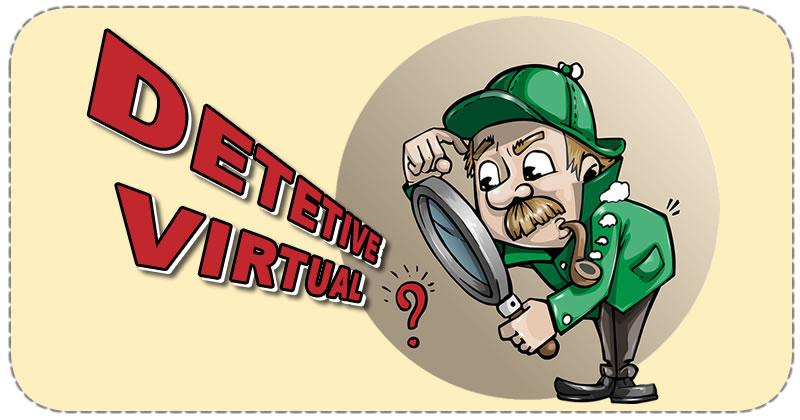 Que revelação o DETETIVE VIRTUAL fez sobre você? Descubra!