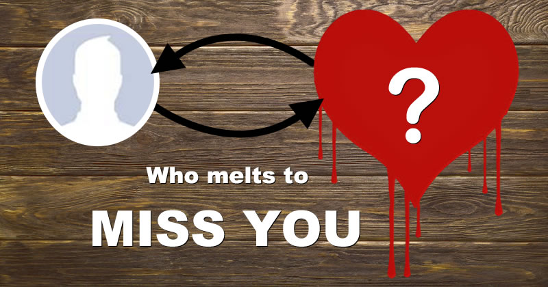 Who melts to miss you? Find it out!