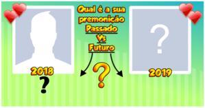 Qual é a premonição do seu PASSADO Vs FUTURO? Descubra!