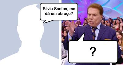Por que Silvio Santos te negaria um abraço?