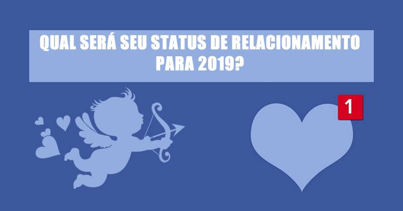 Qual será seu status de relacionamento em 2019? Faça o teste e descubra!