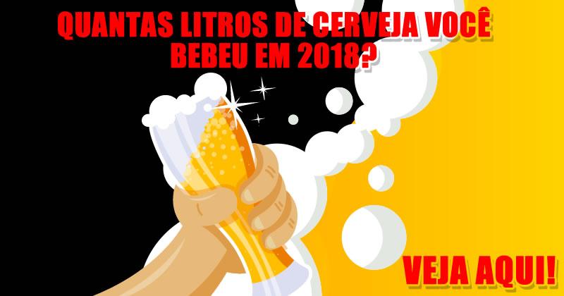 Quantos litros de cerveja você bebeu em 2018? Veja aqui!