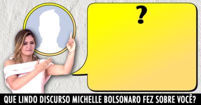 Que lindo Discurso Michelle Bolsonaro fez sobre você?